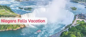Niagara Falls Vacation
